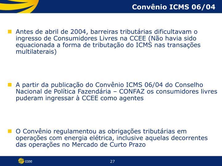 Convênio ICMS 06/04