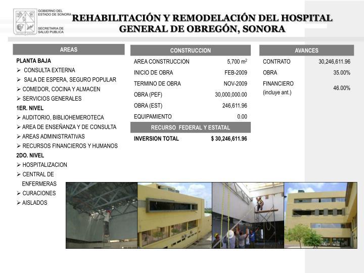 REHABILITACIÓN Y REMODELACIÓN DEL HOSPITAL GENERAL DE OBREGÓN, SONORA