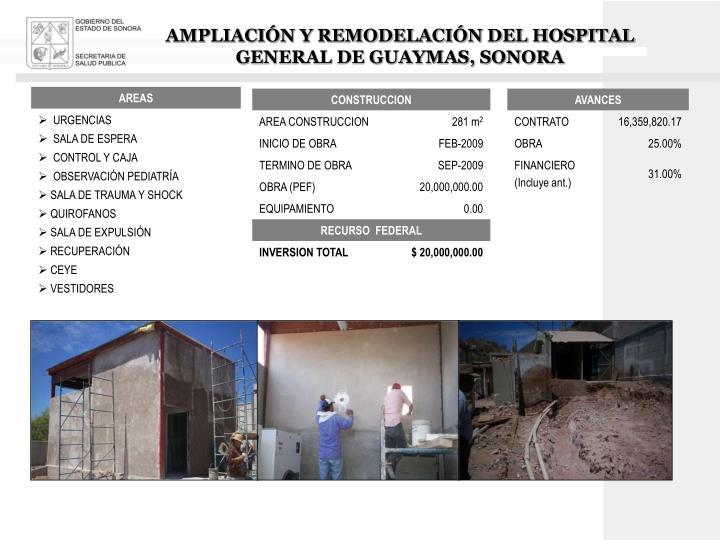 AMPLIACIÓN Y REMODELACIÓN DEL HOSPITAL GENERAL DE GUAYMAS, SONORA