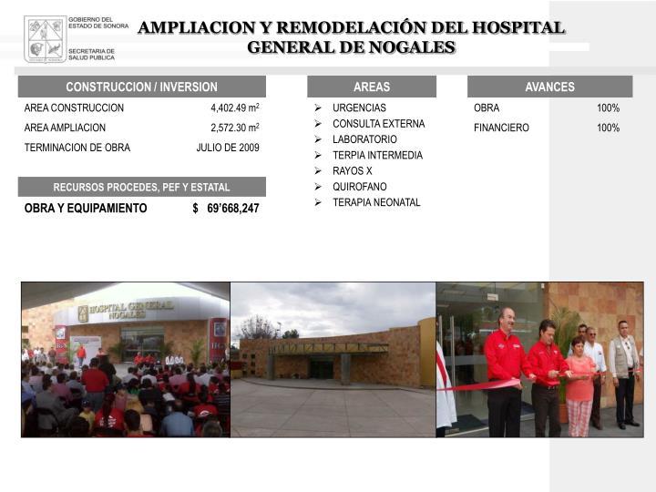 AMPLIACION Y REMODELACIÓN DEL HOSPITAL GENERAL DE NOGALES