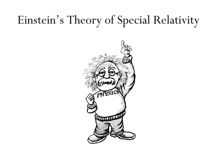 Einstein s theory of special relativity