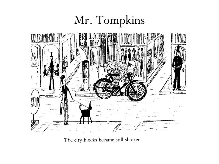 Mr. Tompkins