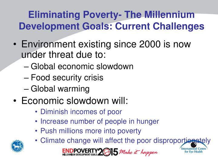 Eliminating Poverty- The Millennium Development Goals: Current Challenges