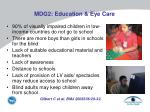 mdg2 education eye care