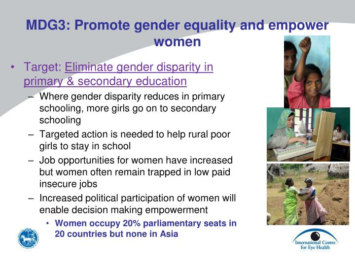 MDG3: Promote gender equality and empower women