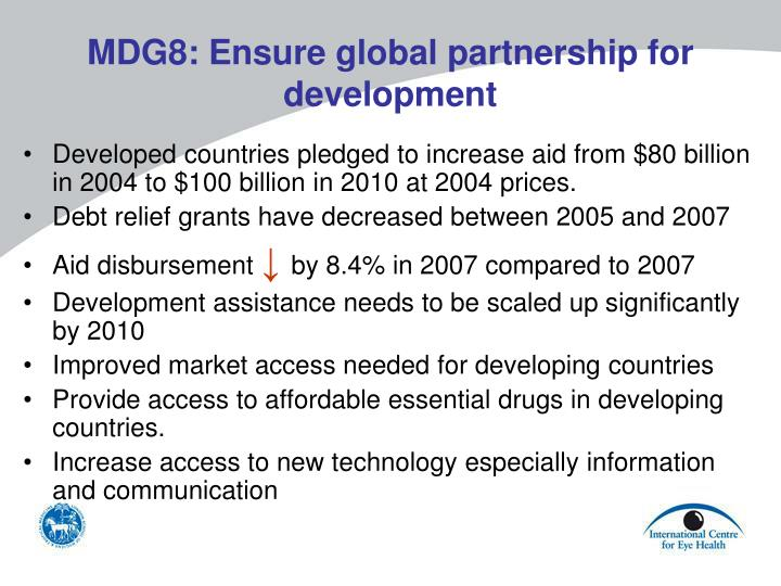 MDG8: Ensure global partnership for development