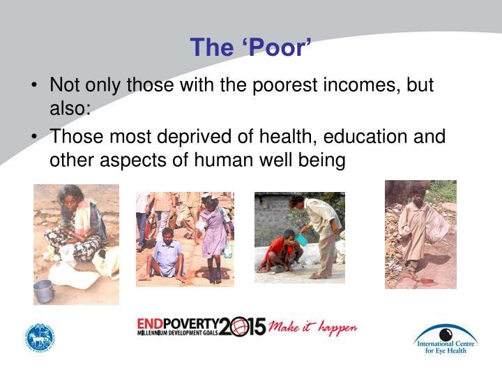 The 'Poor'