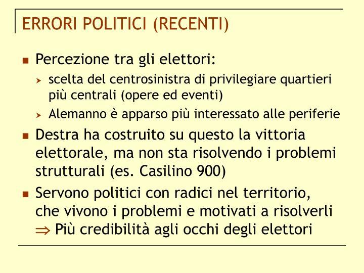 ERRORI POLITICI (RECENTI)