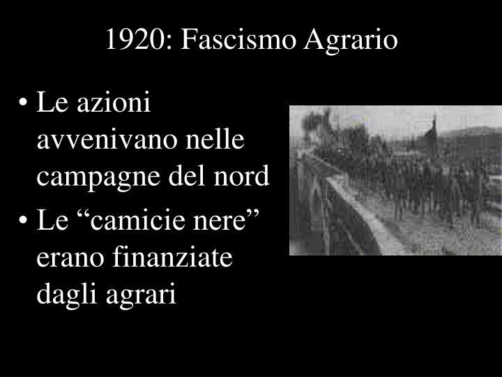 1920: Fascismo Agrario