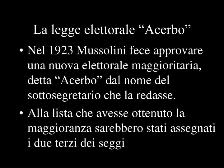 """La legge elettorale """"Acerbo"""""""