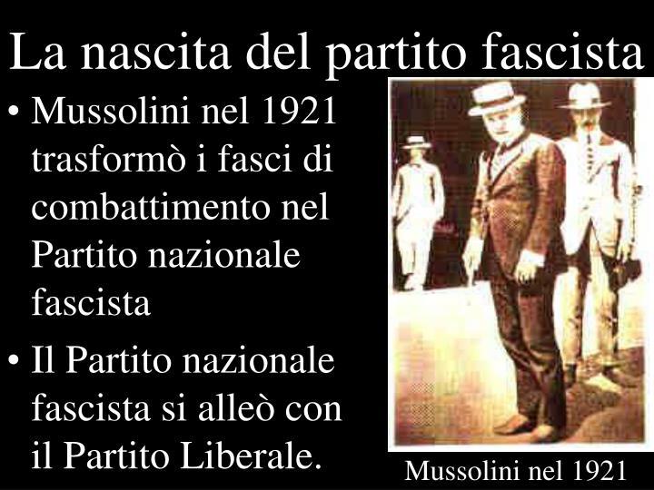 La nascita del partito fascista