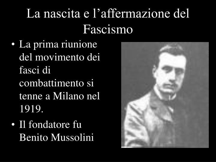 La nascita e l'affermazione del Fascismo