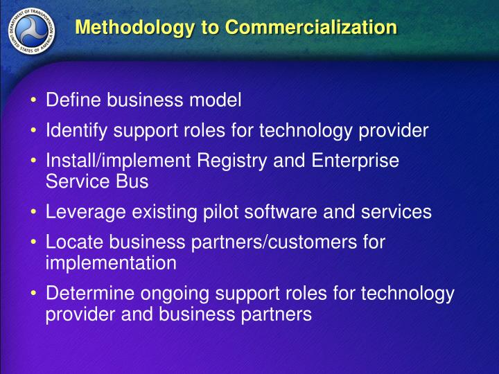 Methodology to Commercialization