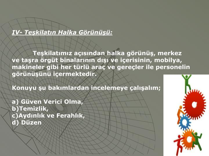 IV- Tekilatn Halka Grn: