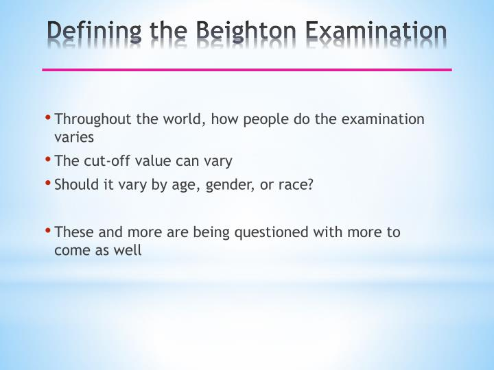 Defining the Beighton Examination