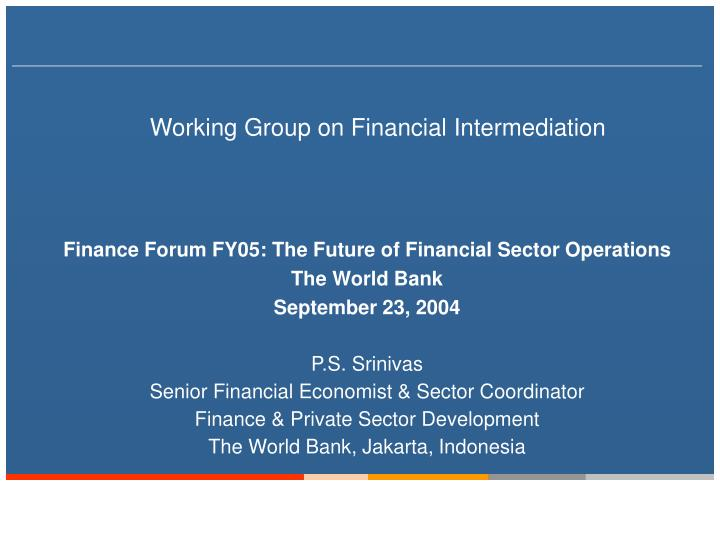 Working group on financial intermediation