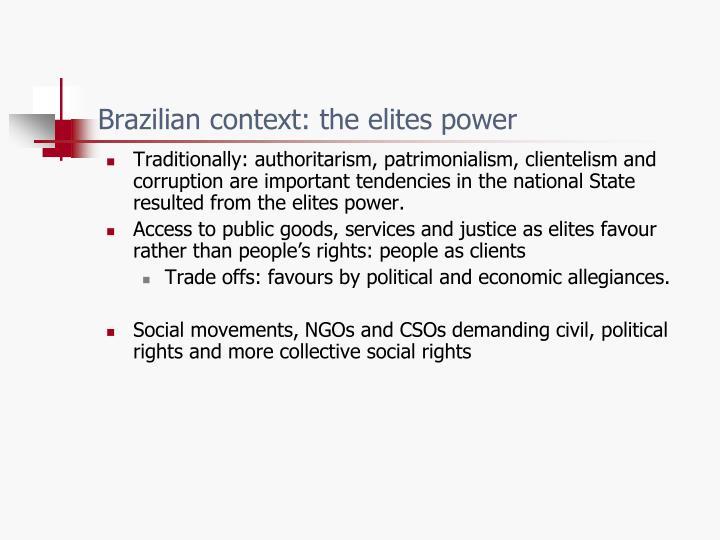 Brazilian context: the elites power