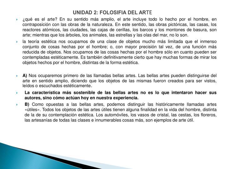 UNIDAD 2: FOLOSIFIA DEL AR