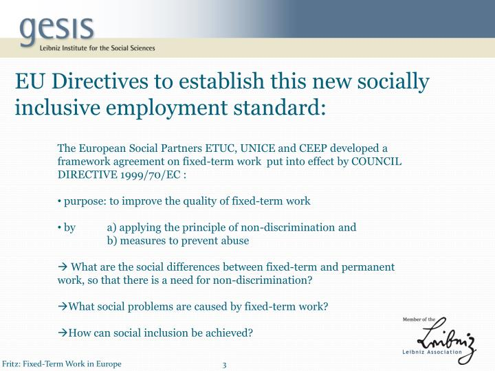 EU Directives to establish this new socially inclusive employment standard: