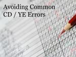 avoiding common cd ye errors