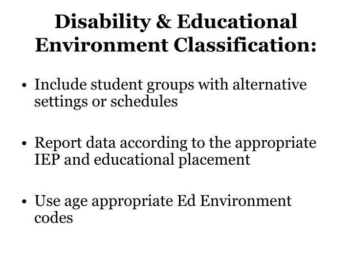 Disability & Educational Environment Classification:
