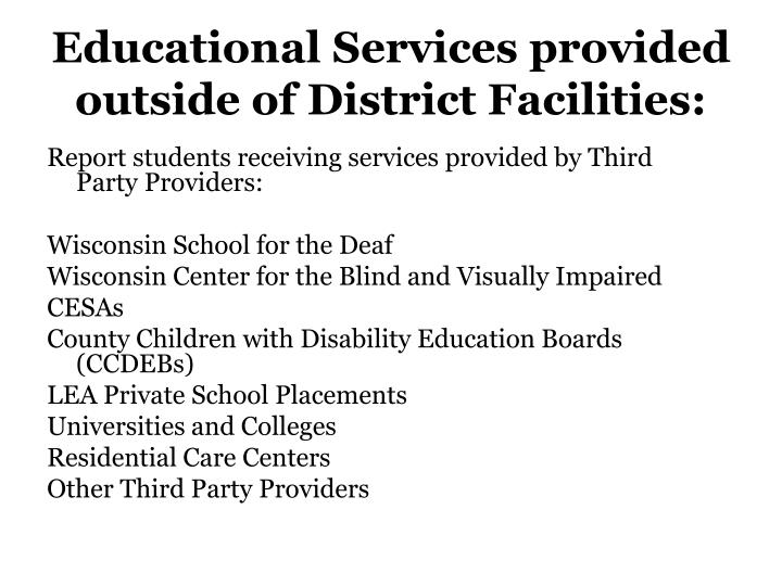 Educational Services provided outside of District Facilities: