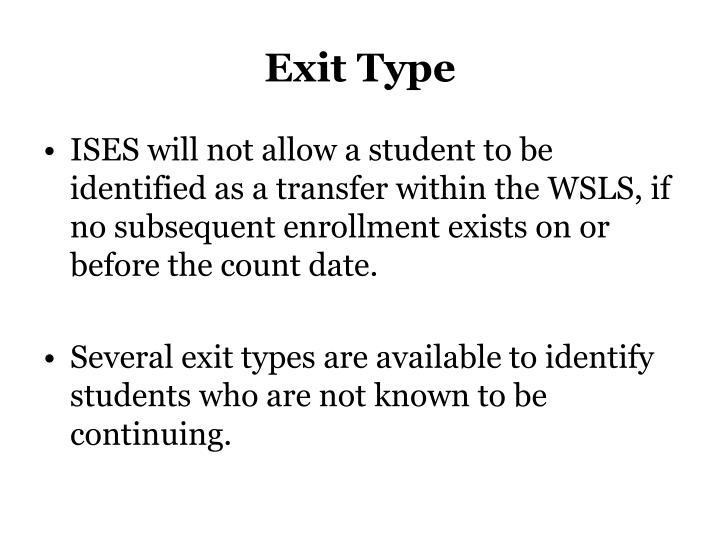 Exit Type