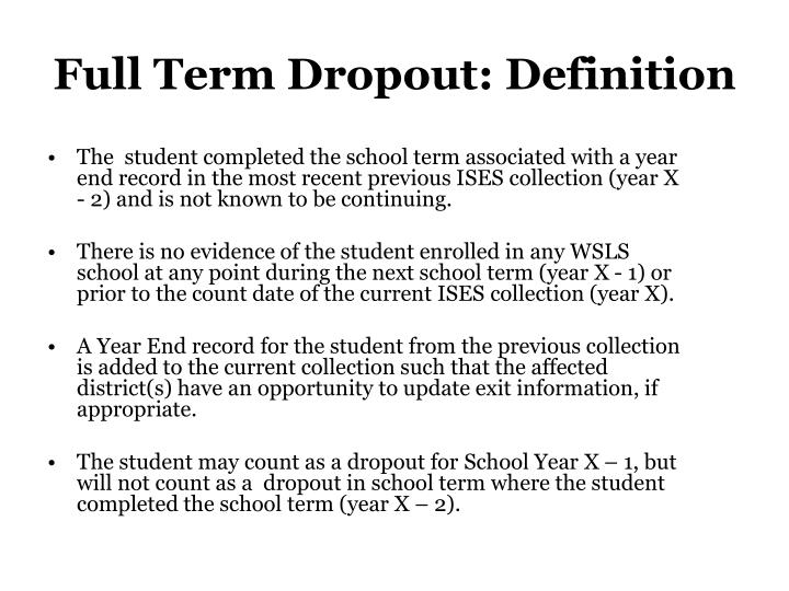 Full Term Dropout: Definition