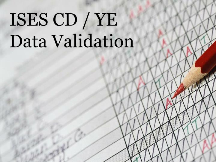 Ises cd ye data validation