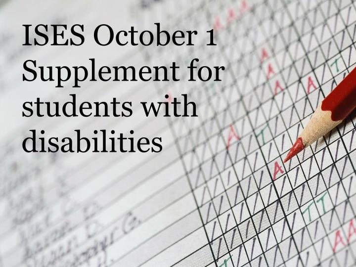 ISES October 1 Supplement for students with disabilities