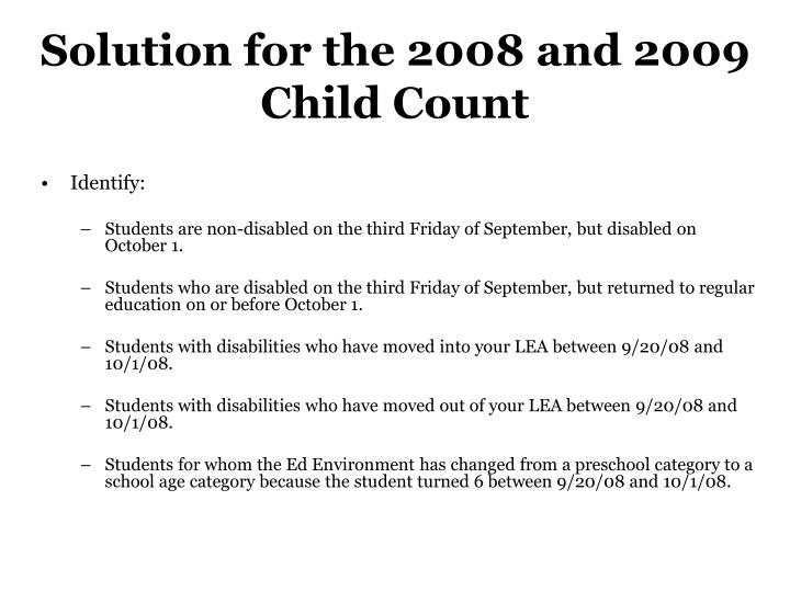 Solution for the 2008 and 2009 Child Count