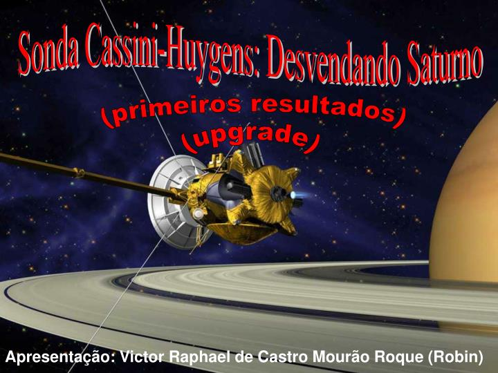 Sonda Cassini-Huygens: Desvendando Saturno