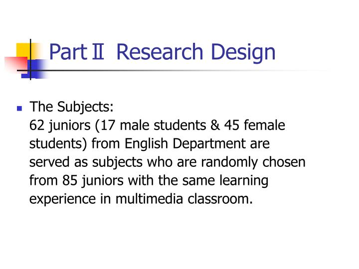 PartⅡ Research Design