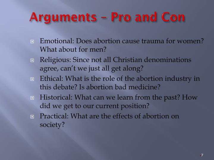 Arguments – Pro and Con
