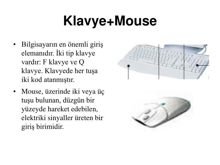 Klavye+Mouse