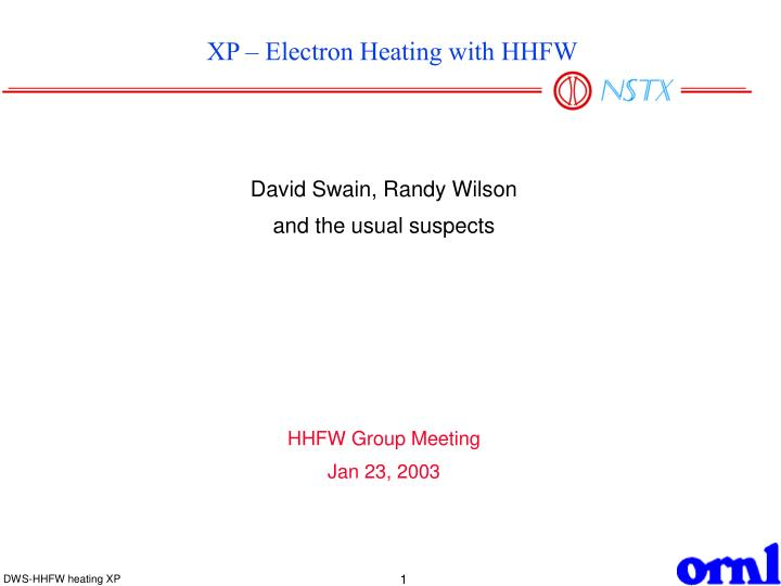Xp electron heating with hhfw