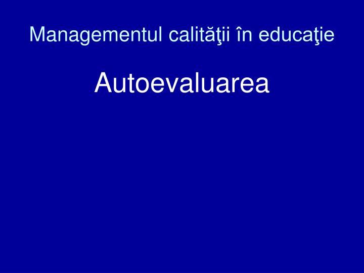 Managementul calit
