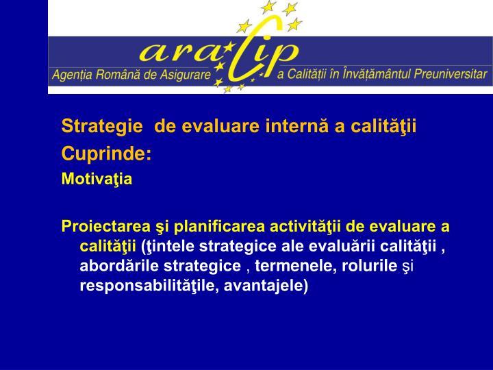 Strategie  de evaluare internă a calităţii