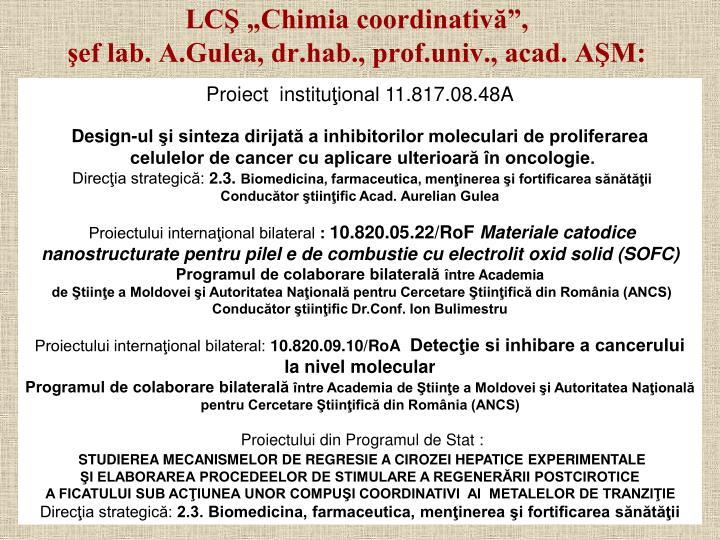 """LCŞ """"Chimia coordinativă"""","""