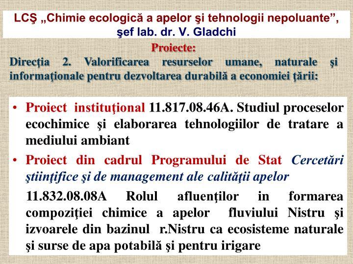 """LCŞ """"Chimie ecologică a"""