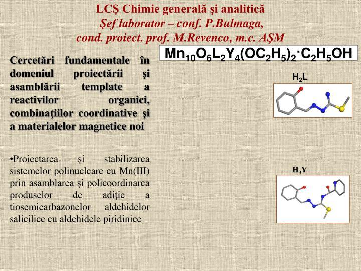 LCŞ Chimie generală şi analitică