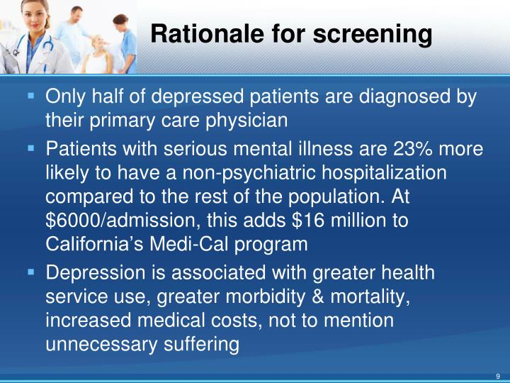 Rationale for screening