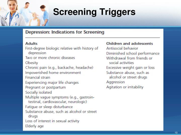 Screening Triggers