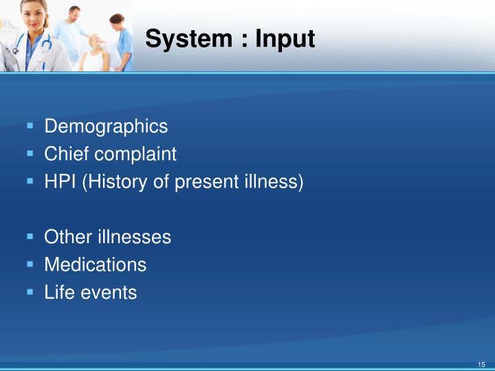 System : Input