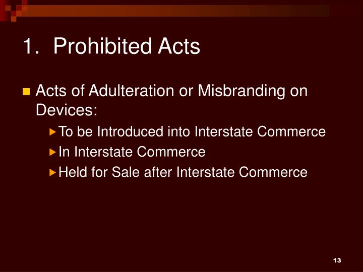 1.  Prohibited Acts