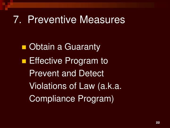 7.  Preventive Measures