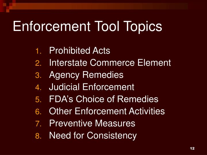 Enforcement Tool Topics