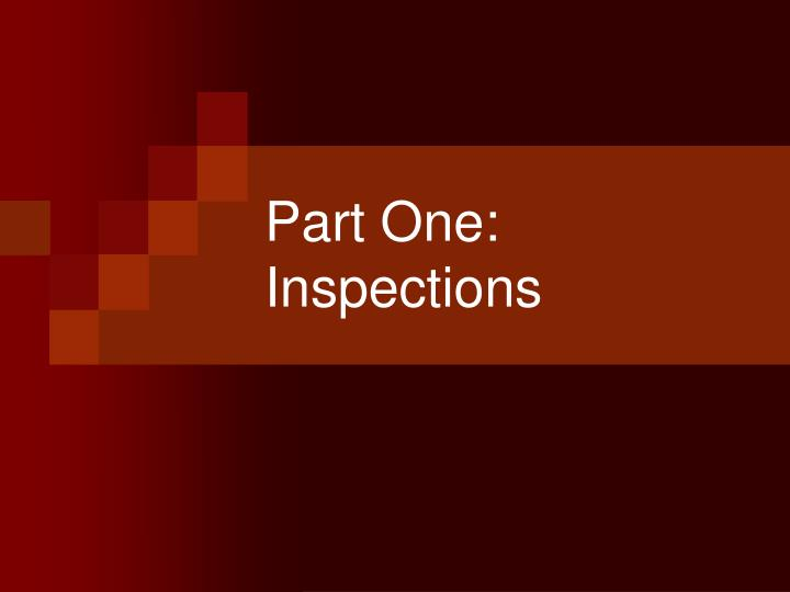 Part one inspections