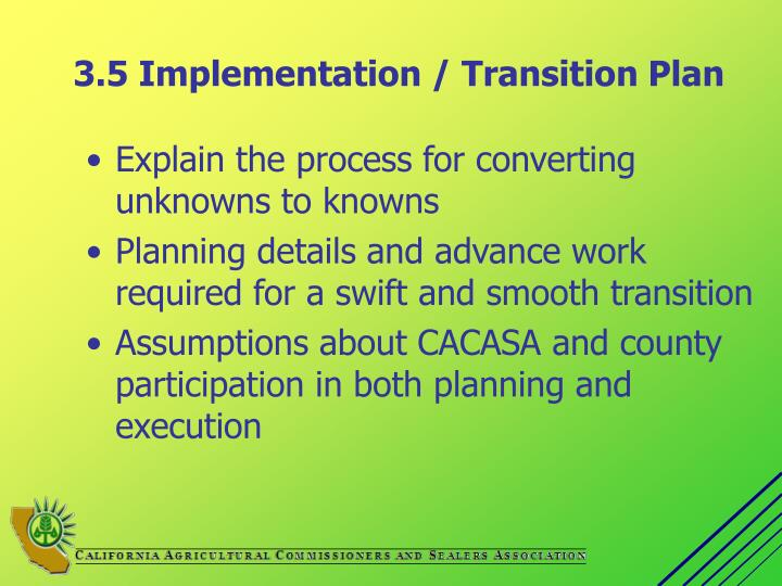 3.5 Implementation / Transition Plan
