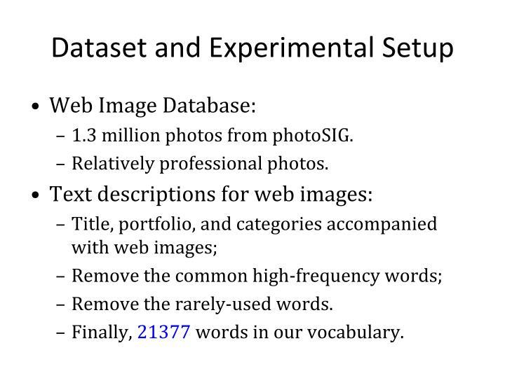 Dataset and Experimental Setup